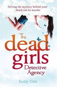 The Dead Girls Detective Agency, Suzy Cox