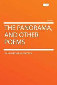 The-Panorama-and-Other-Poems-by-John-Greenleaf-Whittier-Paperback-2012