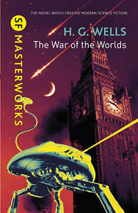 The War of the Worlds (S.F. MASTERWORKS), Wells, H.G., New Book