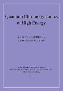 Quantum Chromodynamics at High Energy (Cambridge Monographs on-ExLibrary