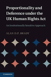 Proportionality-and-Deference-under-the-UK-Human-Rights-Act-An-Institutionally