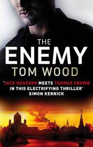 The Enemy by Tom Wood (Paperback, 2012)