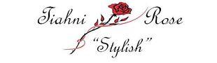 Tiahni Rose Fashion Accessories