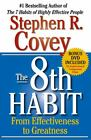 The 8th Habit : From Effectiveness to Greatness by Stephen R. Covey (2004, Hardcover / DVD) : Stephen R. Covey (2004)
