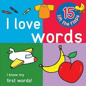 I-Love-Words-Big-Lift-the-Flap-Book-Used-Good-Book