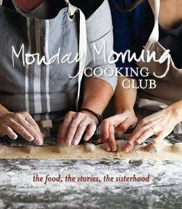 Monday Morning Cooking Club by Merelyn Frank Chalmers Paperback Book NEW