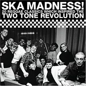 Various-Artists-Ska-Madness-20-Reggae-Classics-Which-Inspired-the-Two-Tone