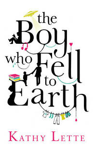 Lette, Kathy, The Boy Who Fell To Earth, Very Good Book