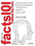 Studyguide for Environmental Economics and Management : Theory, Policy, and Applications by Scott J. Callan, Isbn 9781111826673, Cram101 Textbook Reviews and Callan, Scott J., 1478430451