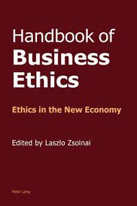 Handbook of Business Ethics, Laszlo Zsolnai