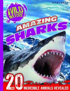 Explore-Your-World-Amazing-Sharks-Wild-Nature-Gallagher-Belinda-Paperbac