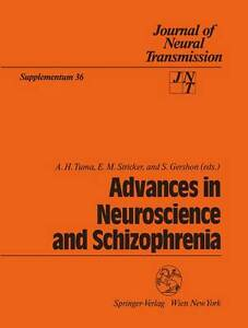 Advances in Neuroscience and Schizophrenia (Journal of Neural Transmission. Supp