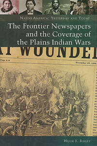 The-Frontier-Newspaper-and-the-Coverage-of-the-Plains-Indian-Wars-by-Hugh