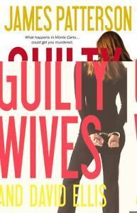Guilty Wives by James Patterson and Davi...