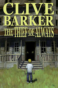NEW Thief of Always (Graphic Novel ) by Clive Barker