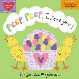 Peep, Peep, I Love You! (Made with Love)