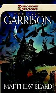 The-Last-Garrison-A-Dungeons-Dragons-Novel-by-Matthew-Simmons-Paperback