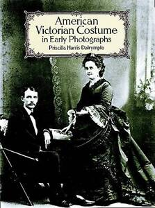 American-Victorian-Costume-in-Early-Photographs-by-Priscilla-Harris-Dalrymple
