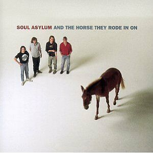 Soul Asylum - And the Horse They Rode in On (1990) CD