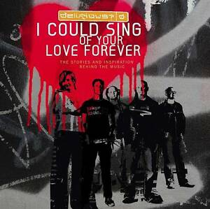 I could sing of your love forever by Delirious? (Book)