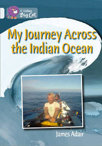 My Journey across the Indian Ocean Band 17Diamond Collins Big Cat by Collins - Leicester, United Kingdom - My Journey across the Indian Ocean Band 17Diamond Collins Big Cat by Collins - Leicester, United Kingdom