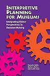 Interpretive Planning for Museums: Integrating Visitor Perspectives in-ExLibrary