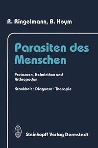Parasiten des Menschen: Protozoen, Helminthen und Arthropoden Krankheit, Diagnos