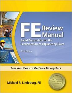 FE Review Manual : Rapid Preparation for the Fundamentals of Engineering Exam...
