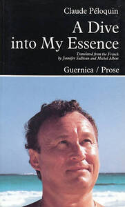 A Dive into My Essence by Claude Peloquin (Paperback, 1991)