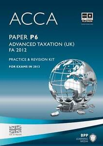 Good, ACCA - P6 Advanced Taxation FA: Revision Kit, BPP Learning Media, Book