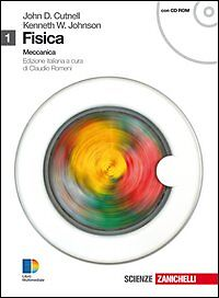 FISICA-VOL-1-MECCANICA-JOHN-D-CUTNELL-KENNETH-W-JOHNSON-ZANICHELLI