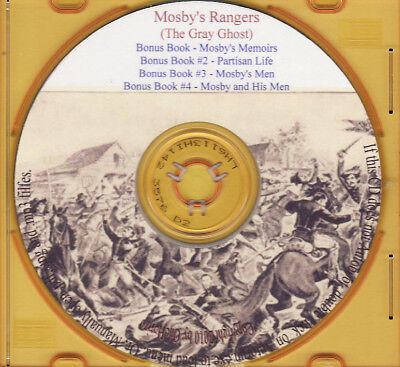 Mosby's Rangers +Bonus Books- 43rd Battalion VA Cavalry