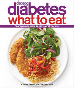 Diabetic Living Diabetes What to Eat by Better Homes & Gardens (Hardback, 2011)