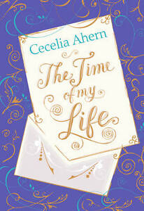 Cecelia-Ahern-The-Time-of-My-Life-Book