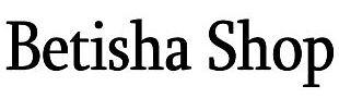 Betisha Shop