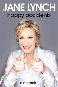 Lynch, Jane Happy Accidents Very Good Book