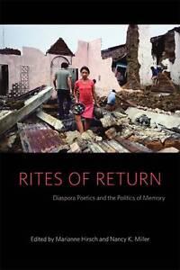Rites of Return – Diaspora, Poetics and the Politics of Memory, Marianne H
