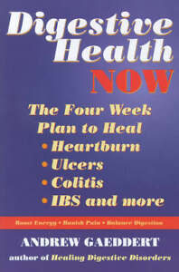 Digestive Health Now: Free Yourself from...