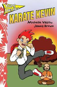 Karate Kevin. (Young Heroes)-ExLibrary