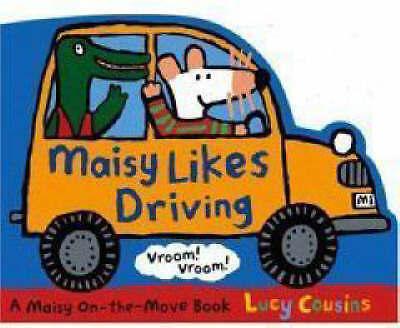 Maisy Likes Driving (Maisy), Lucy Cousins