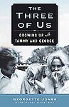 The-Three-of-Us-Growing-Up-with-Tammy-and-George-Georgette-Jones-New-Book