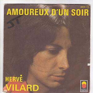 Herve-VILARD-45-tours-7-SP-AMOUREUX-DUN-SOIR-RARE