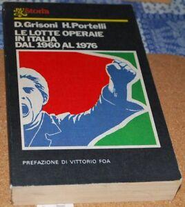GRISONI-PORTELLI-LE-LOTTE-OPERAIE-IN-ITALIA-1960-1976
