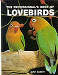 The Professional's Book of Lovebirds, Coborn, John | Hardcover Book | Acceptable