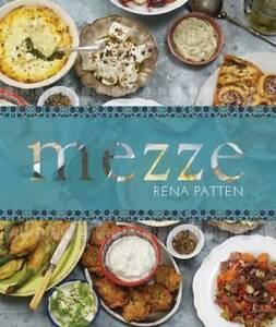 Mezze by Rena Patten (Hardback 2011) NEW