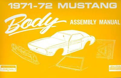 1971-72 Ford Mustang Body Assembly Manual