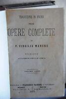 1875 - P. Virgilio Marone - Opere Complete Traduzione In Prosa - complete - ebay.it