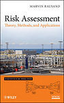 Risk Assessment: Theory, Methods, and Ap...