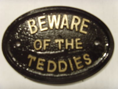 * TEDDIES BEWARE HOUSE SIGN BUSINESS OFFICE LOFT PLAQUE