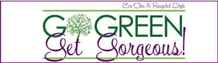 Go Green Get Gorgeous